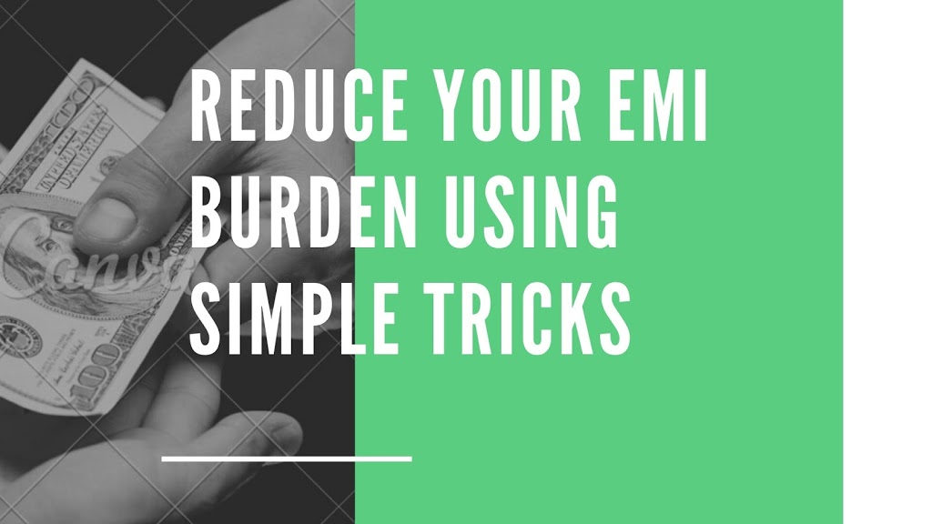 How to reduce EMI of home loan